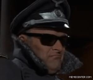 Gif avec les tags : colonel klink,deal with it,nazi,papa schultz